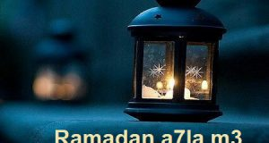 Ramadan a7la m3